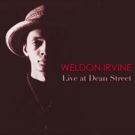 Live at Dean Street - Weldon Irvine