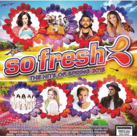So Fresh: The Hits Of Spring 2015 - Various Production