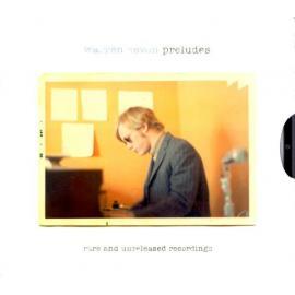 Preludes: Rare And Unreleased Recordings - Warren Zevon