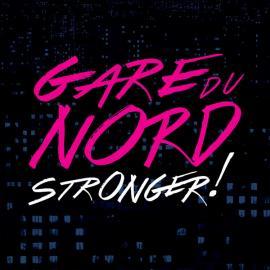 Stronger - Gare Du Nord