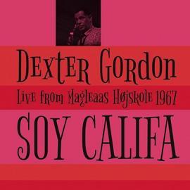 Soy Califa - Live From Magleaas Højskole 1967 - Dexter Gordon