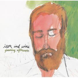 Passing Afternoon - Iron And Wine