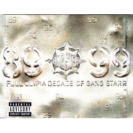 Full Clip: A Decade Of Gang Starr - Gang Starr