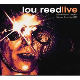 Live (The Paramount Theatre, Denver Colorado 1989) - Lou Reed