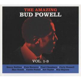 The Amazing Bud Powell Vol. 1-3 - Bud Powell