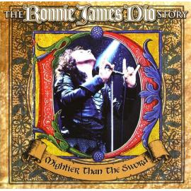 The Ronnie James Dio Story: Mightier Than The Sword - Ronnie James Dio