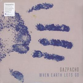 When Earth Lets Go - Gazpacho