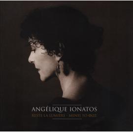 Reste La Lumière - ΜΕΝΕΙ ΤΟ ΦΩΣ - Angélique Ionatos