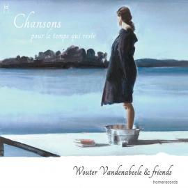 Chansons Pour Le Temps Qui Reste - Wouter Vandenabeele