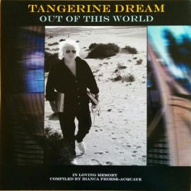 Out Of This World - Tangerine Dream