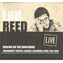 Dealing On The Boulevard - Lou Reed