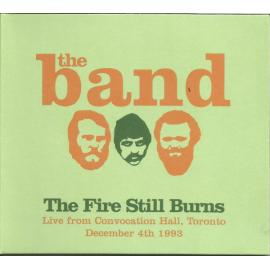 The Fire Still Burns - The Band