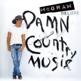 Damn Country Music - Tim McGraw