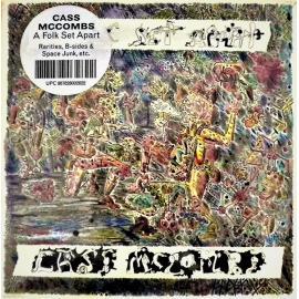 A Folk Set Apart - Rarities, B-Sides & Space Junk, Etc. - Cass McCombs
