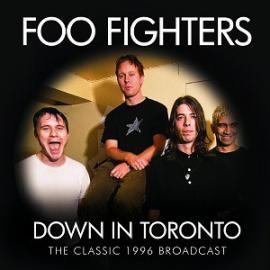 Down In Toronto - Foo Fighters
