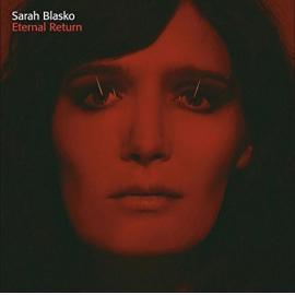 Eternal Return - Sarah Blasko