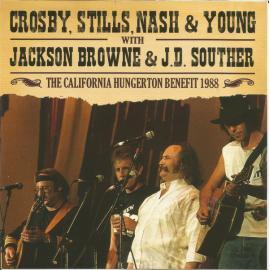 The California Hungerton Benefit 1988 - Crosby, Stills, Nash & Young