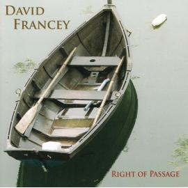 Right Of Passage - David Francey