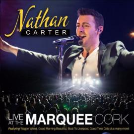 Live At The Marquee Cork - Nathan Carter Moore