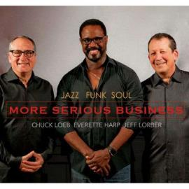 More Serious Business - Jazz Funk Soul