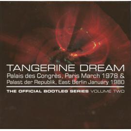 The Official Bootleg Series Volume Two - Tangerine Dream