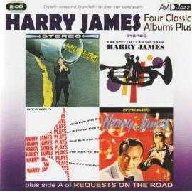 Four Classic Albums Plus: Harry James And His New Swingin' Band / Harry James Today / Harry James Plays Neal Hefti / The Spectacular Sound Of Harry James / Requests On The Road - Harry James