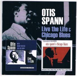 Live The Life / Chicago Blues - Otis Spann