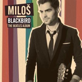 Blackbird - The Beatles Album - Miloš Karadaglić