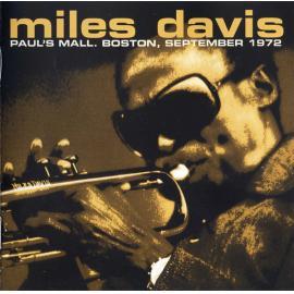 Paul's Mall. Boston, September 1972 - Miles Davis