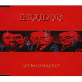 Megalomaniac - Incubus