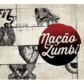 NACAO ZUMBI - Nação Zumbi