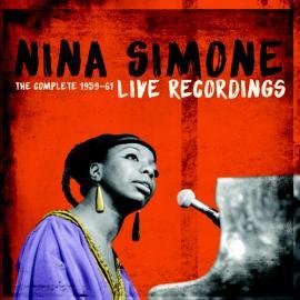 The Complete 1959-61 Live Recordings - Nina Simone