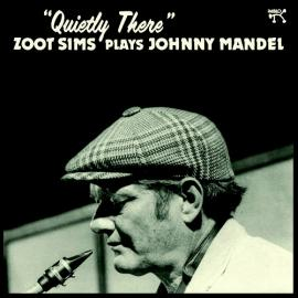 """Plays Johnny Mandel  """"Quietly There"""" - Zoot Sims"""