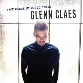 Back Where My World Began - Glenn Claes