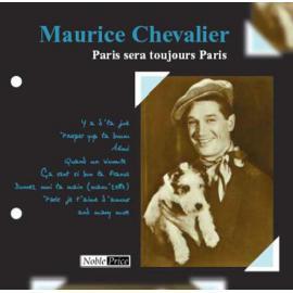 Paris Sera Toujours Paris - Maurice Chevalier