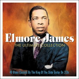 The Ultimate Collection: 40 Blues Classics - Elmore James