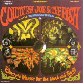Electric Music For The Mind And Body - Country Joe And The Fish