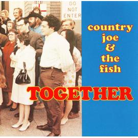 Together - Country Joe And The Fish