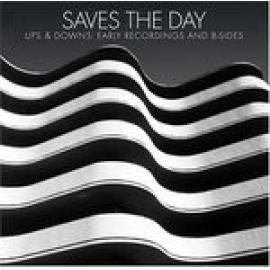Ups & Downs: Early Recordings And B-Sides - Saves The Day