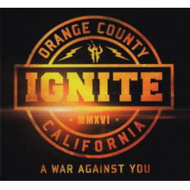 A War Against You - Ignite