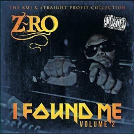 I Found Me Volume 2 (The KMJ & Straight Profit Collection) - Z-Ro