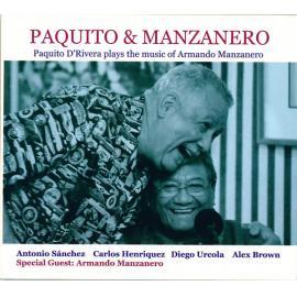 Paquito & Manzanero (Paquito D'Rivera Plays The Music Of Armando Manzanero) - Paquito D'Rivera
