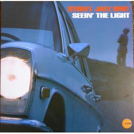 Seein' The Light - Street Jazz Unit