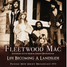 Life Becoming A Landslide - Fleetwood Mac