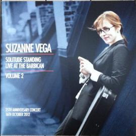 Solitude Standing - Live at The Barbican - Volume 2 - Suzanne Vega