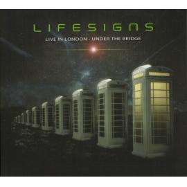 Live In London - Under The Bridge - Lifesigns