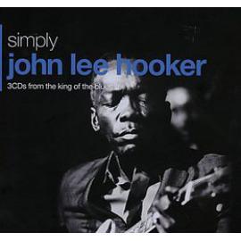 Simply John Lee Hooker (3CDs From The King Of The Blues) - John Lee Hooker