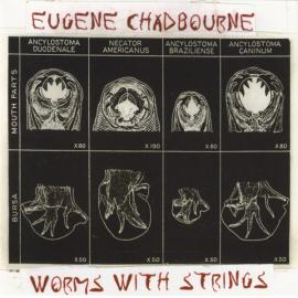 Worms With Strings - Eugene Chadbourne