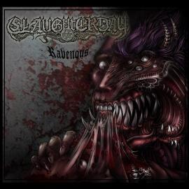 Ravenous - Slaughterday