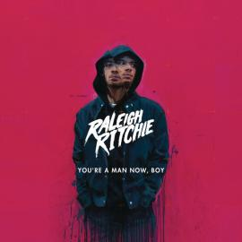 You're A Man Now, Boy - Raleigh Ritchie